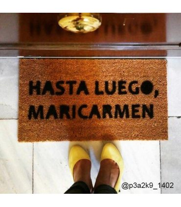 Felpudo HastaluegoMariCarmen. Foto de cliente