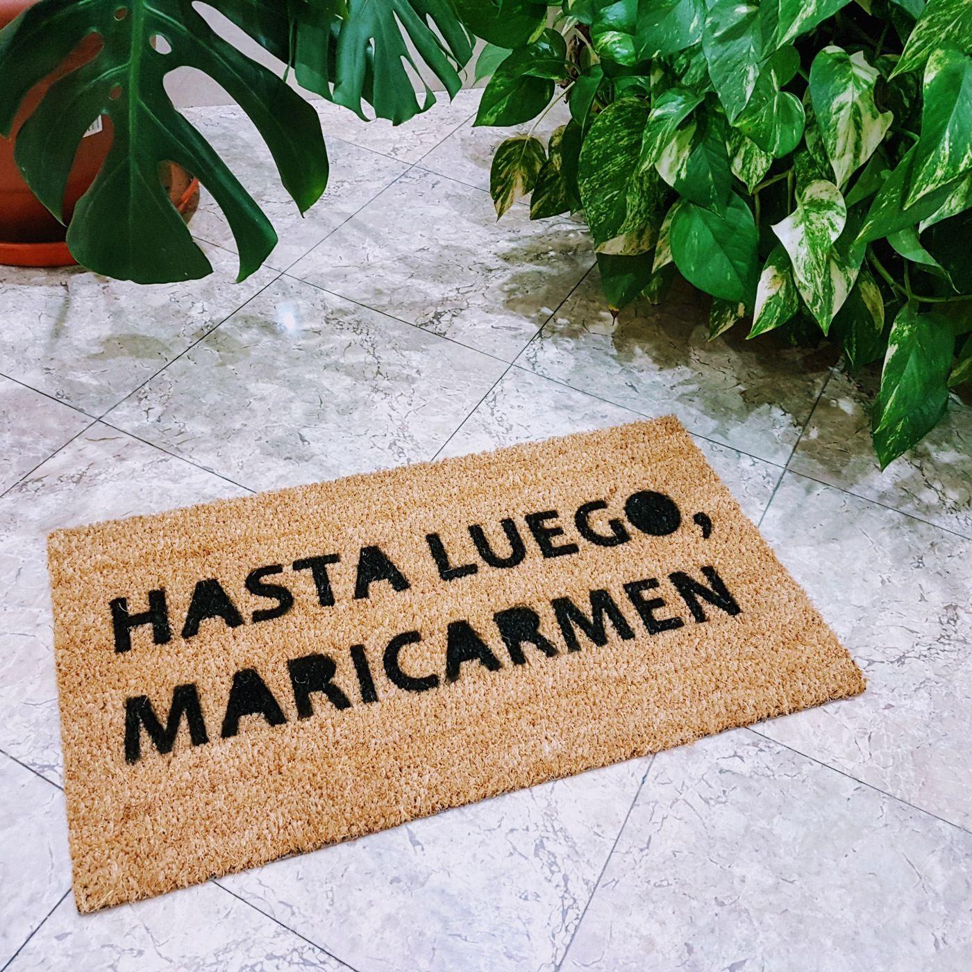 Felpudo Hasta luego Mari Carmen