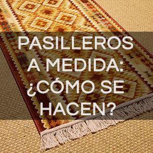Alfombras Pasilleras: ¿Cómo se rematan?
